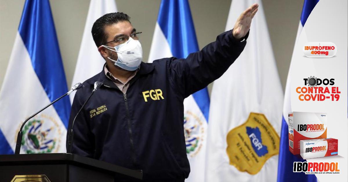 Fiscal General de El Salvador pide se reforme la Constitución para retirar inmunidad a funcionarios