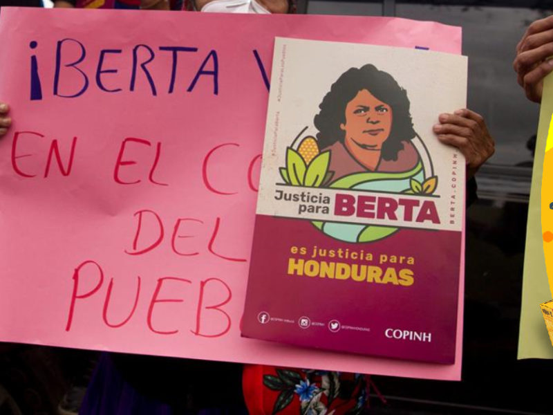 Piden a Honduras esclarecer hechos ilícitos denunciados en caso Berta Cáceres